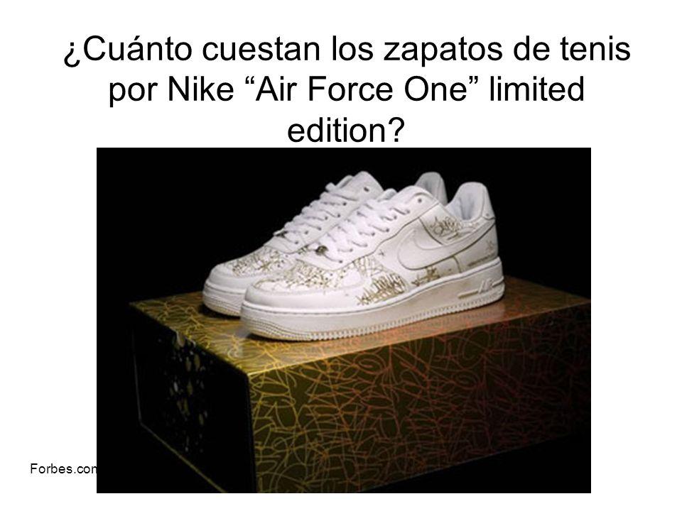 ¿Cuánto cuestan los zapatos de tenis por Nike Air Force One limited edition? Forbes.com