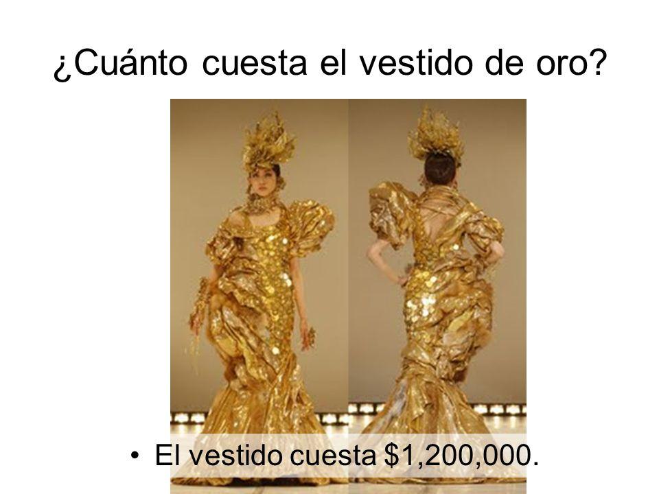 El vestido cuesta $1,200,000.