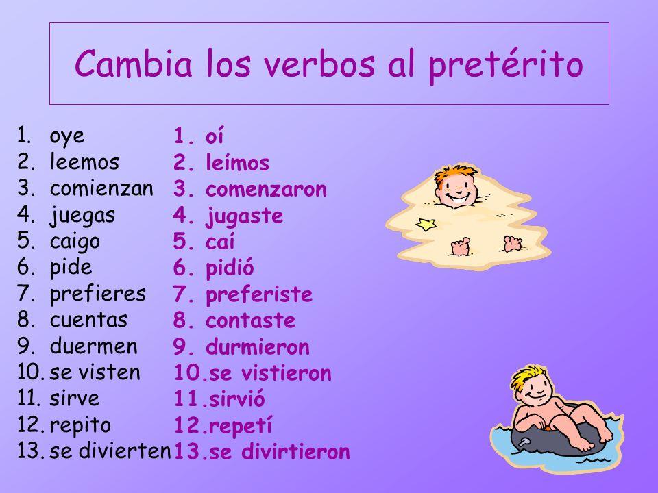 Más Práctica Escribe la forma del pretérito. 1.Yo __________(cruzar) la calle para ir al teatro. 2.Todos los estudiantes _________(repetir) los verbos