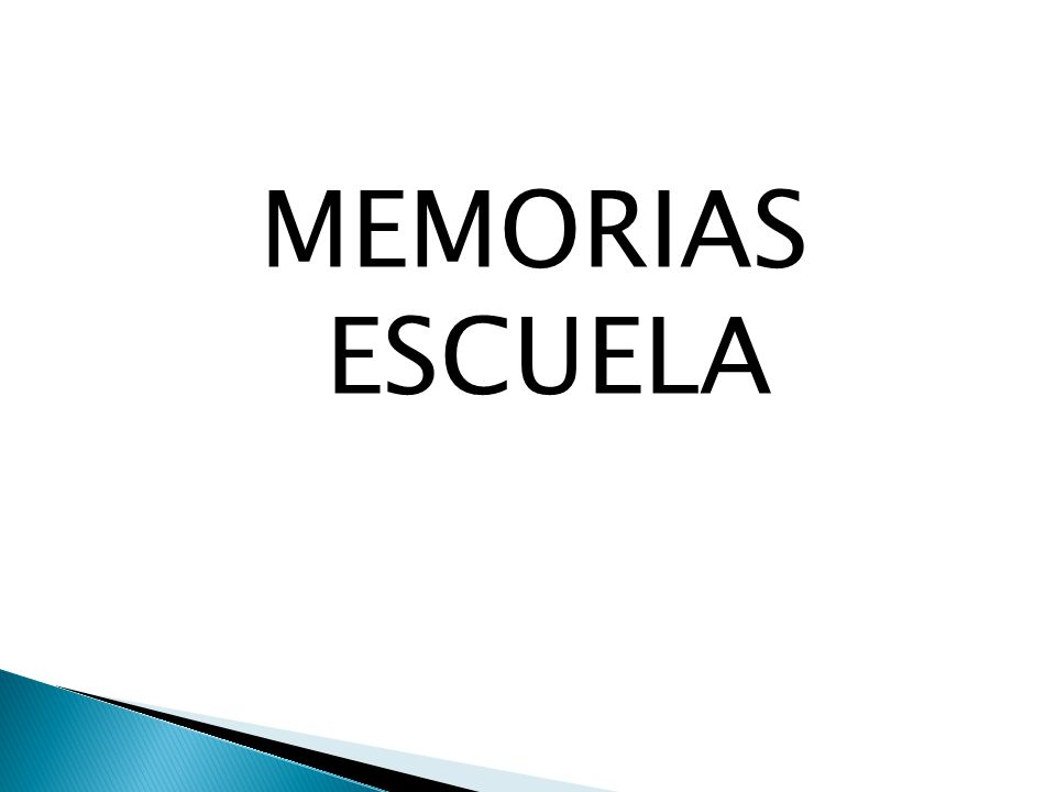MEMORIAS ESCUELA