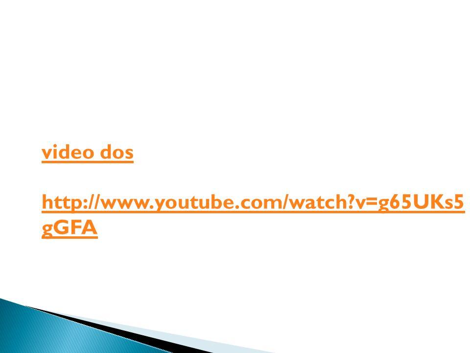 video dos http://www.youtube.com/watch v=g65UKs5 gGFA