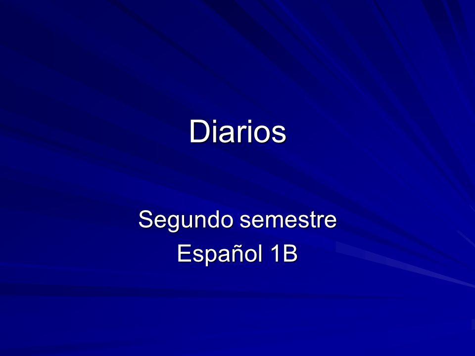 Diarios Segundo semestre Español 1B