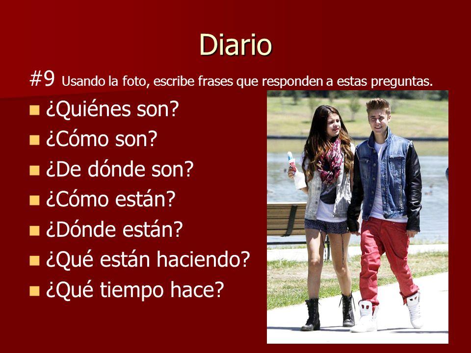 Diario #10 Responde a estas preguntas en español.¿Qué tiempo hace.