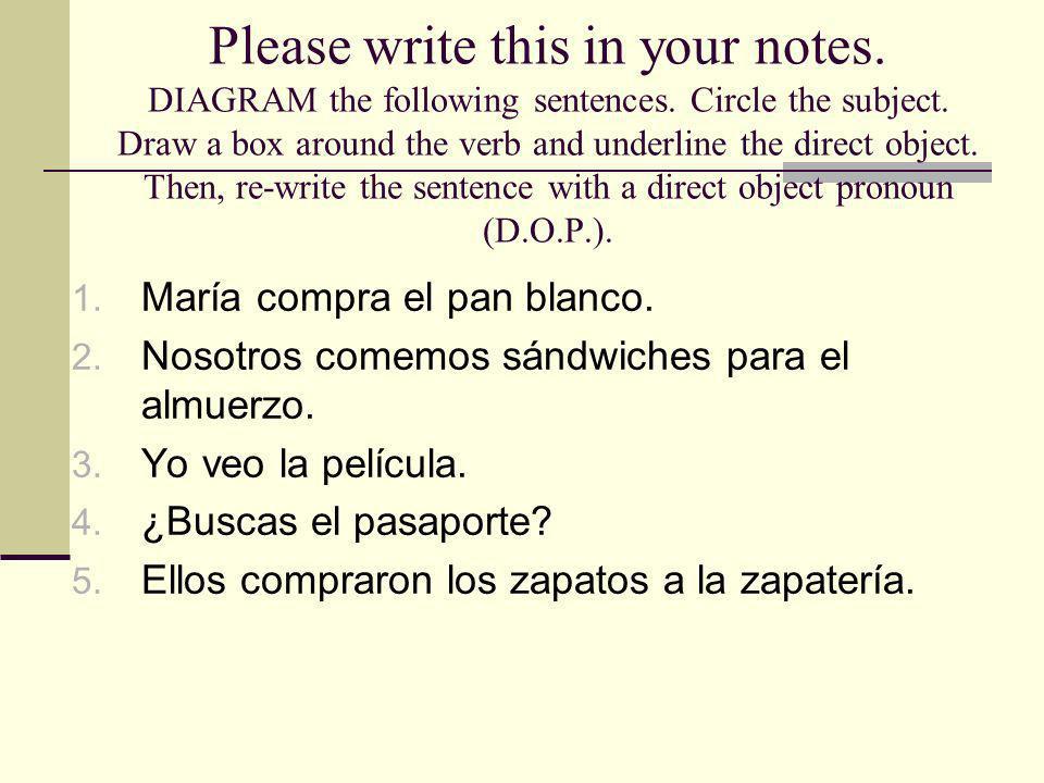 DIAGRAM the following sentences.Circle the subject.