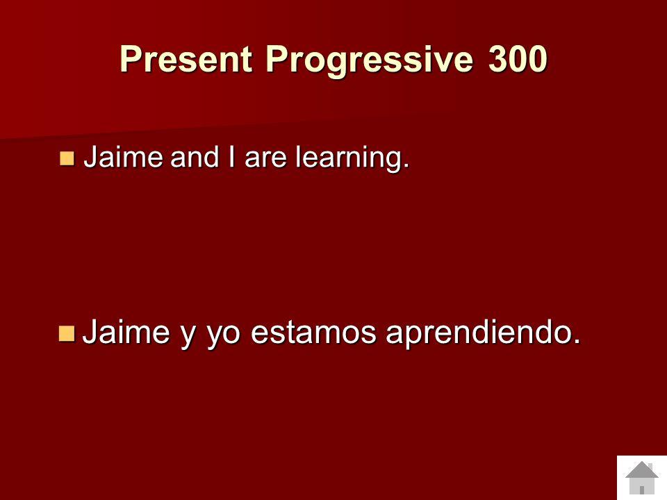 Present Progressive 200 Translate to Spanish: Translate to Spanish: Marta is swimming. Marta está nadando. Marta está nadando.