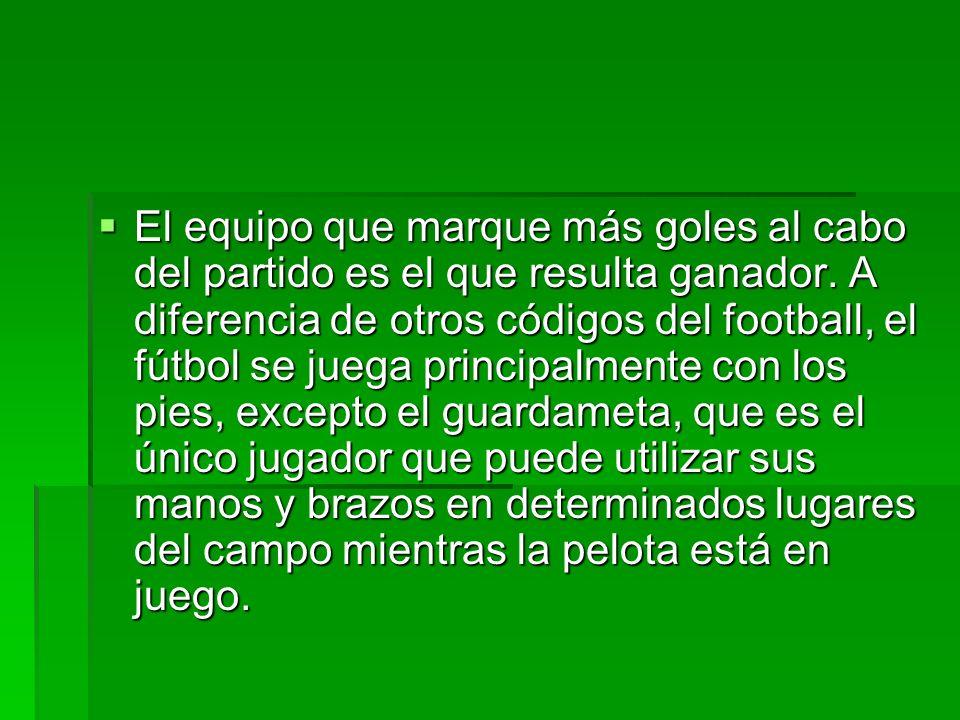 El fútbol es un deporte saludable, con el puede uno estar en forma, no tanto así de fuerte pero por lo menos tiene una salud bien.