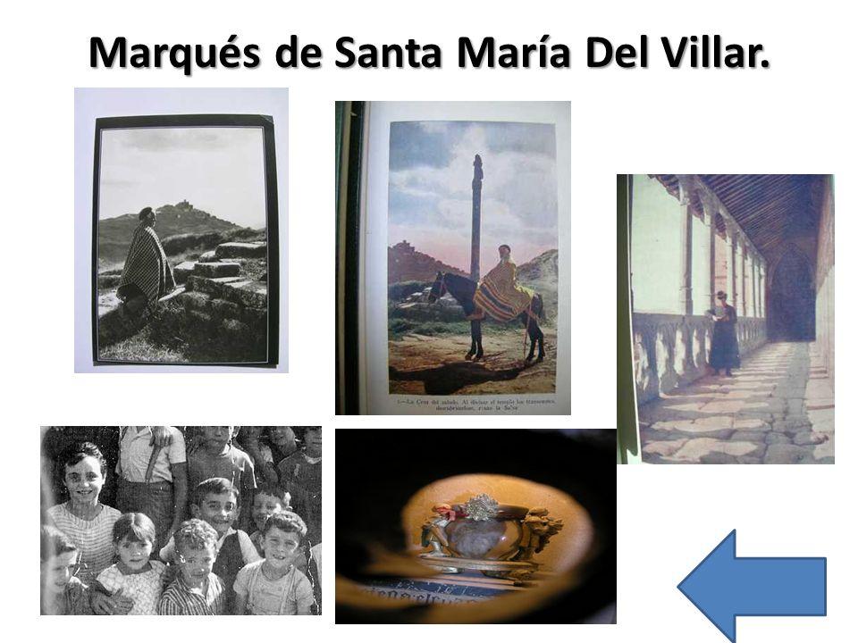 Marqués de Santa María Del Villar.