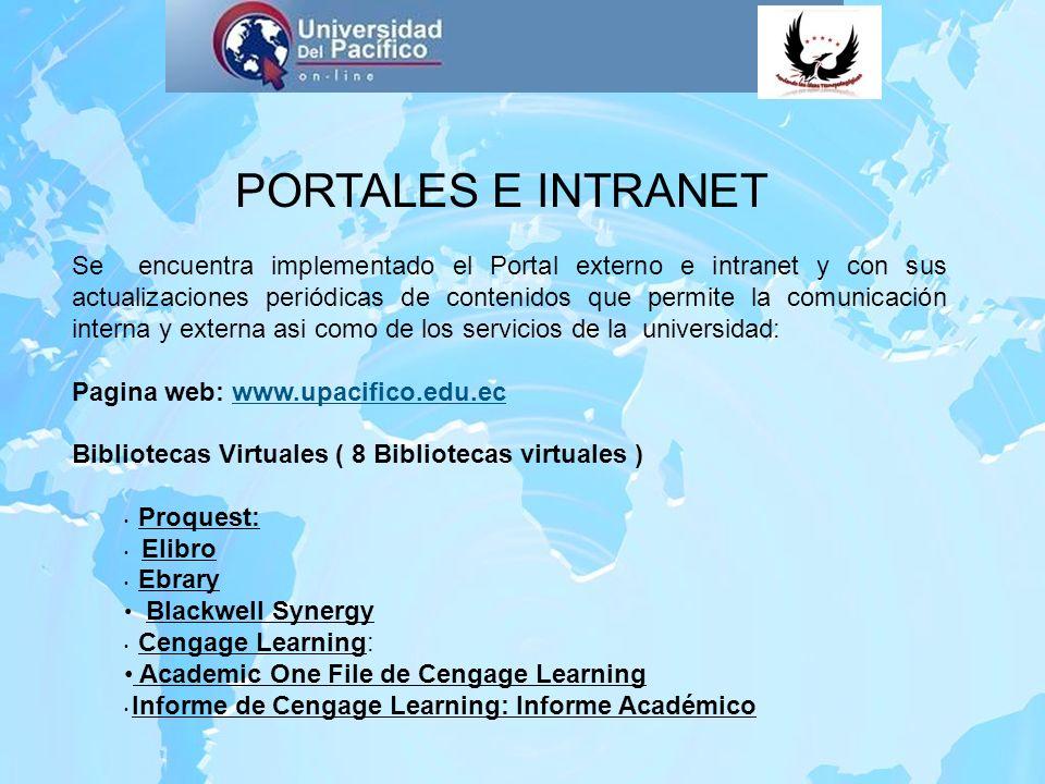 PORTALES E INTRANET Se encuentra implementado el Portal externo e intranet y con sus actualizaciones periódicas de contenidos que permite la comunicac