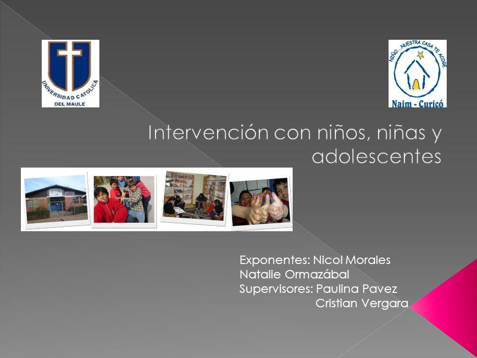 Exponentes: Nicol Morales Natalie Ormazábal Supervisores: Paulina Pavez Cristian Vergara