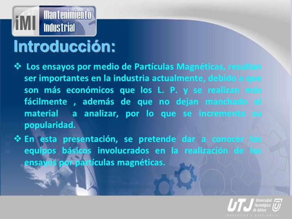 Desarrollo del Tema: Generadores Características generales: · Magnetización circular entre cabezales o con conductor central.