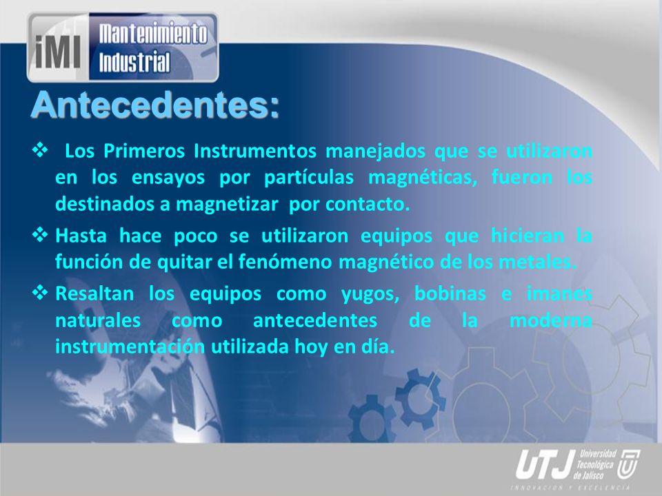 Desarrollo del Tema: Desmagnetización Datos Técnicos del Desmagnetizador:
