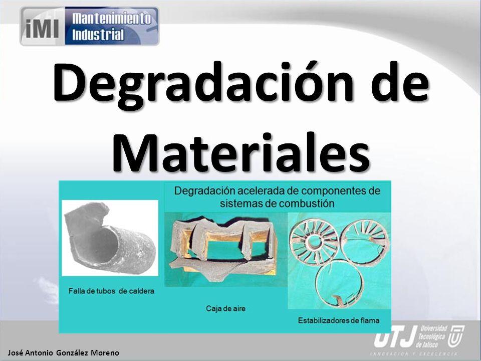 Degradación de Materiales José Antonio González Moreno