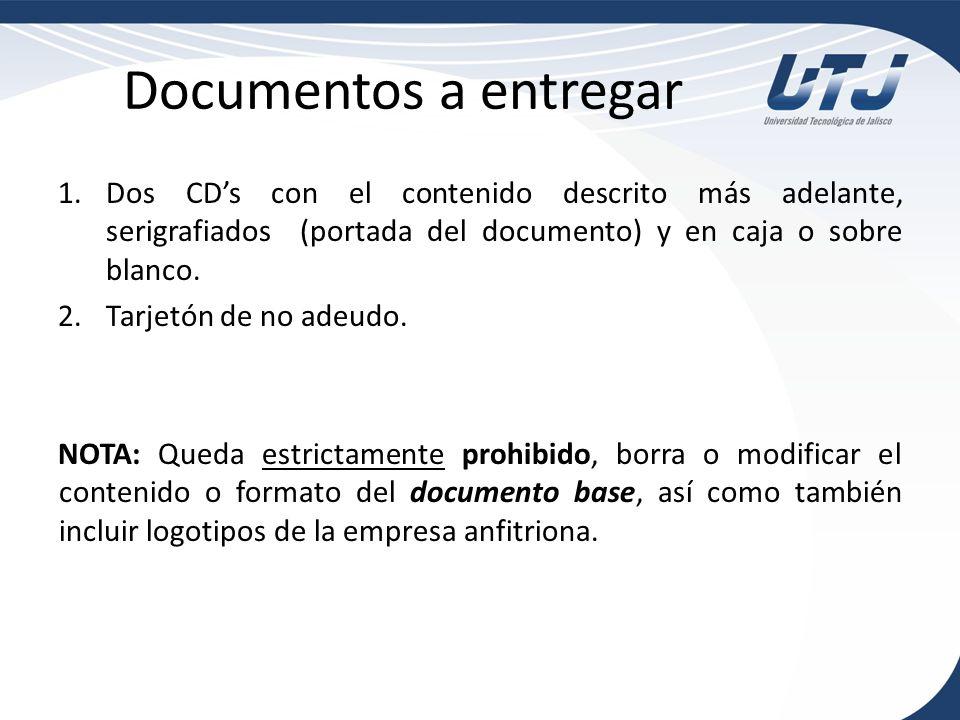 Documentos a entregar 1.Dos CDs con el contenido descrito más adelante, serigrafiados (portada del documento) y en caja o sobre blanco. 2.Tarjetón de