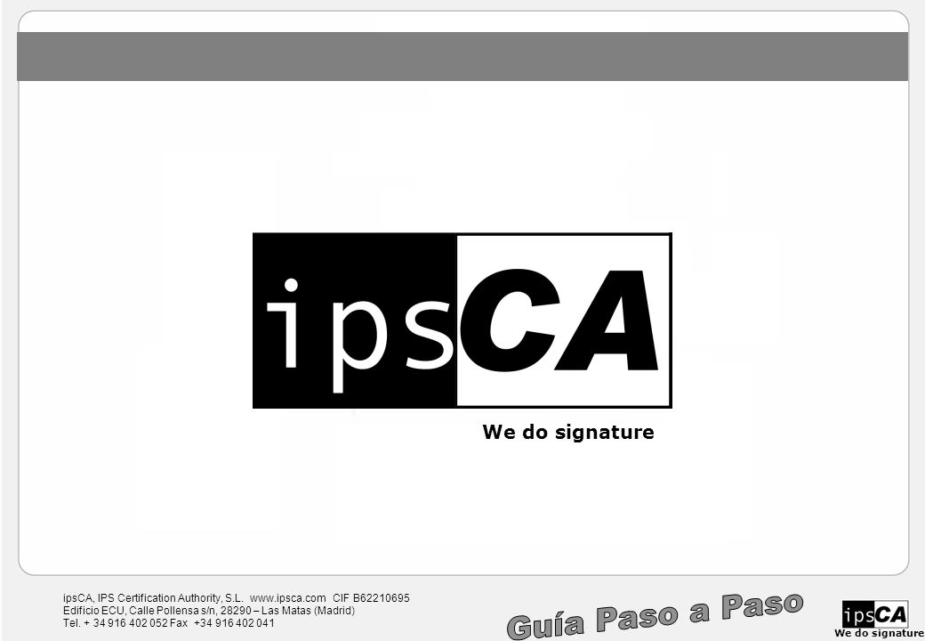 ipsCA, IPS Certification Authority, S.L.