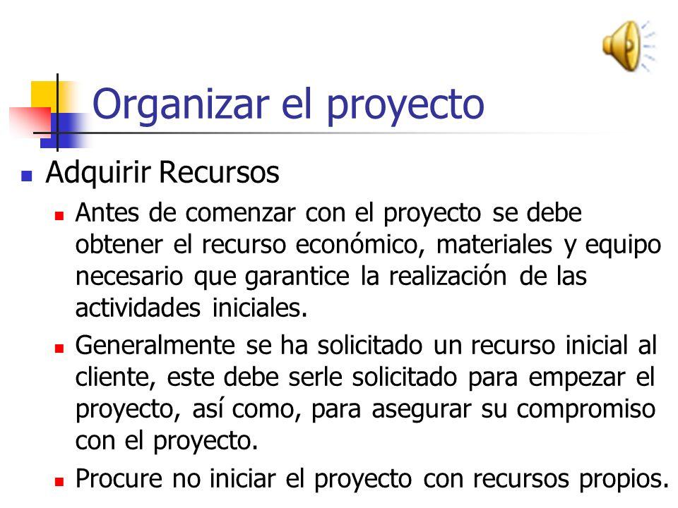 Organizar el proyecto Algunos ejemplo de roles y actividades Analista 1 Definición de requerimientos Casos de Uso Diagrama de secuencia Diseño de inte