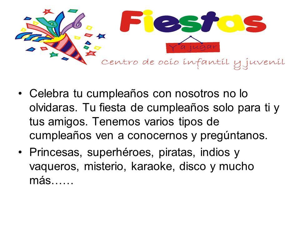 FIESTAS DE CUMPLEAÑOS (min 10) de 3 a 12 años.ECOFIESTA.
