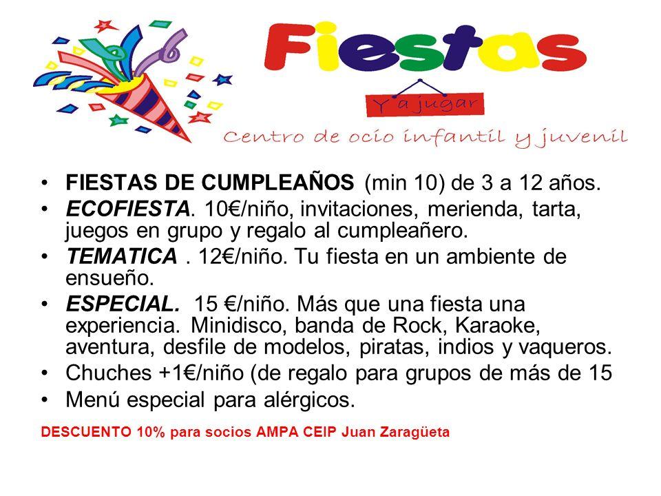 FIESTAS DE CUMPLEAÑOS (min 10) de 3 a 12 años. ECOFIESTA. 10/niño, invitaciones, merienda, tarta, juegos en grupo y regalo al cumpleañero. TEMATICA. 1