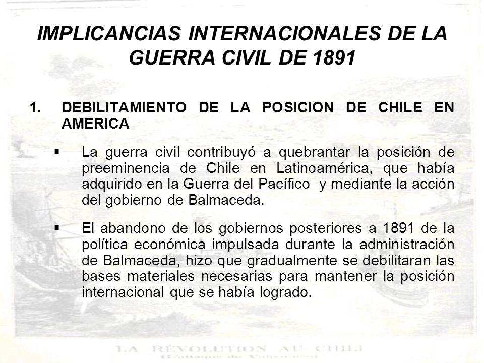 2.LAS RELACIONES DE CHILE CON LOS ESTADOS UNIDOS El gobierno de Estados Unidos creyó encontrar en Chile durante el gobierno de Balmaceda la oportunidad de manifestar su imperialismo (Doctrina de Monroe), debido a la actitud antibritánica del presidente.
