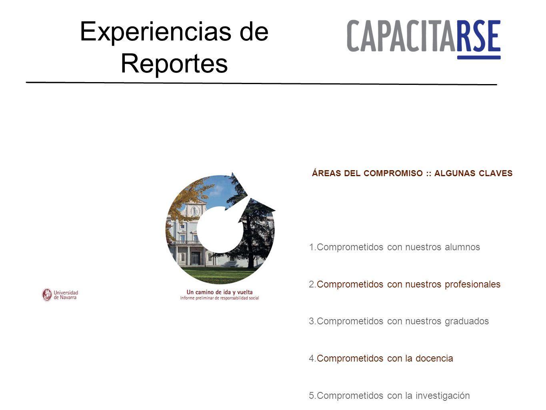 Experiencias de Reportes ÁREAS DEL COMPROMISO :: ALGUNAS CLAVES 1.