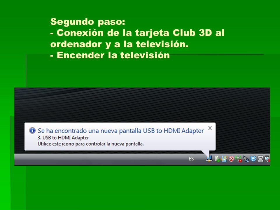 Segundo paso: - Conexión de la tarjeta Club 3D al ordenador y a la televisión.