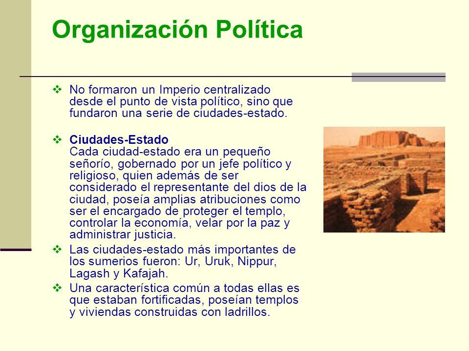 Organización Política No formaron un Imperio centralizado desde el punto de vista político, sino que fundaron una serie de ciudades-estado. Ciudades-E