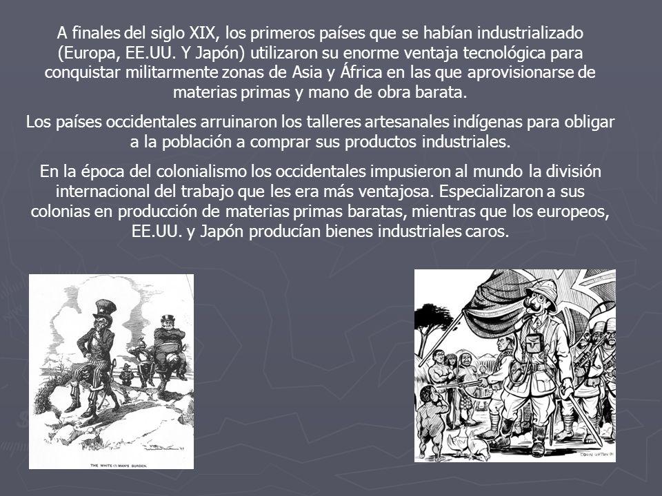 A finales del siglo XIX, los primeros países que se habían industrializado (Europa, EE.UU.
