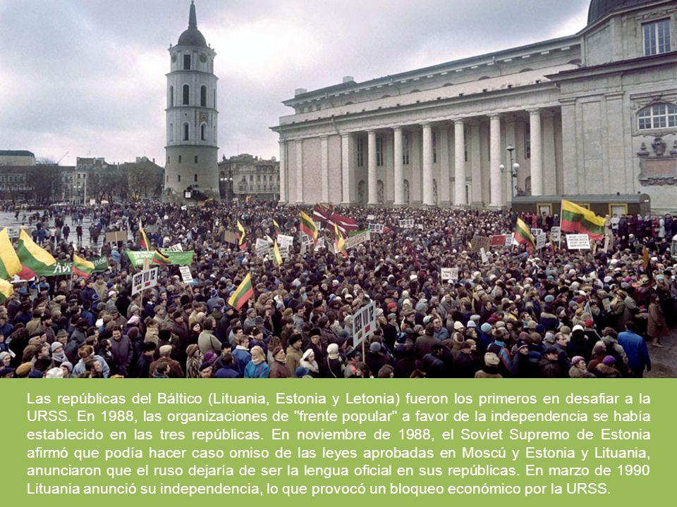 Las repúblicas del Báltico (Lituania, Estonia y Letonia) fueron los primeros en desafiar a la URSS. En 1988, las organizaciones de