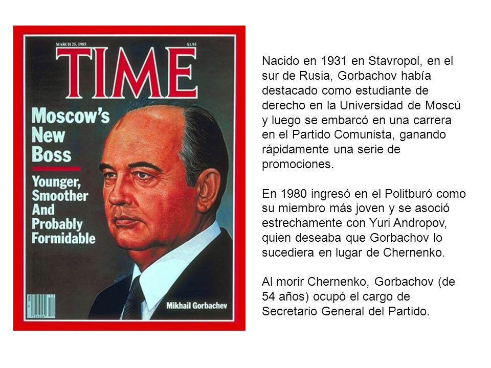 Nacido en 1931 en Stavropol, en el sur de Rusia, Gorbachov había destacado como estudiante de derecho en la Universidad de Moscú y luego se embarcó en