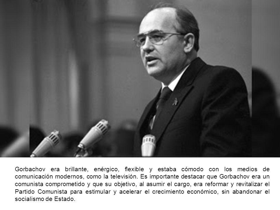 Gorbachov era brillante, enérgico, flexible y estaba cómodo con los medios de comunicación modernos, como la televisión. Es importante destacar que Go
