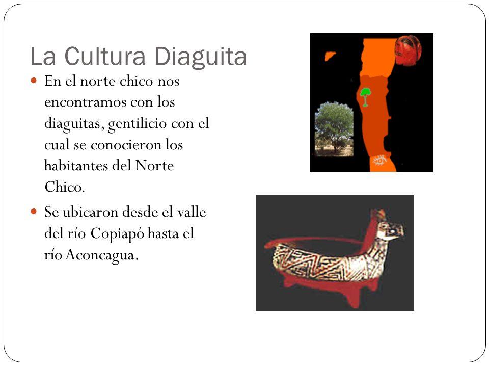 La Cultura Diaguita En el norte chico nos encontramos con los diaguitas, gentilicio con el cual se conocieron los habitantes del Norte Chico. Se ubica