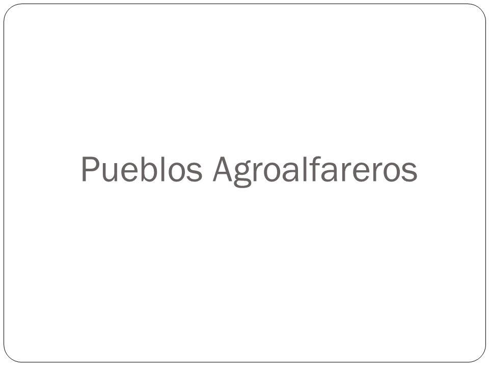 Pueblos Agroalfareros
