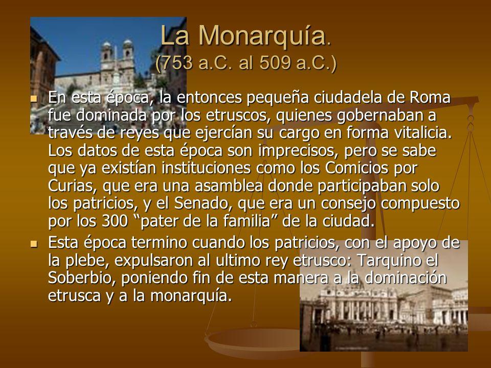 La Monarquía.(753 a.C.