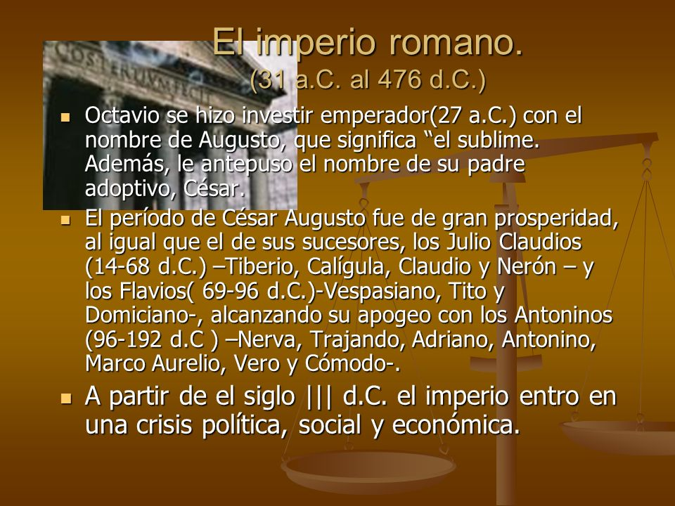 El imperio romano.(31 a.C.