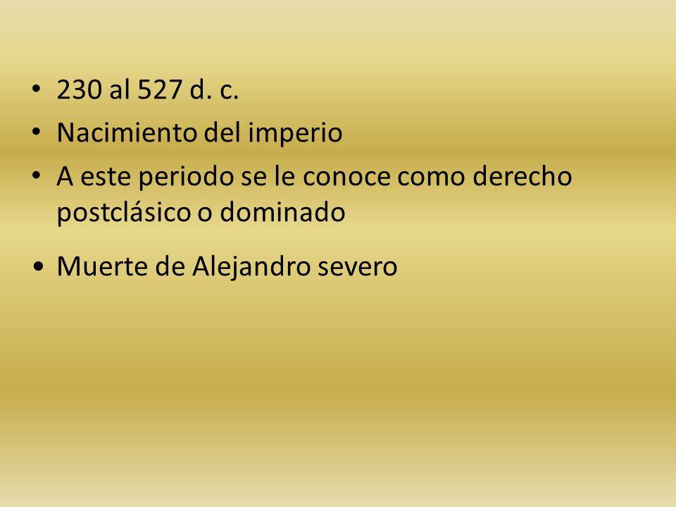 230 al 527 d.c.