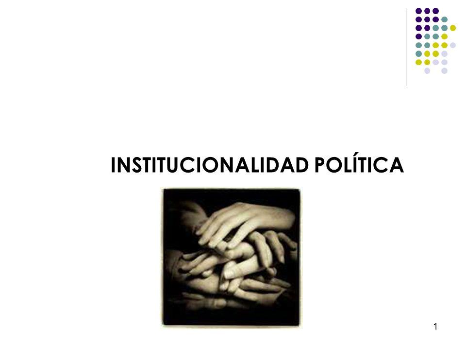 1 INSTITUCIONALIDAD POLÍTICA