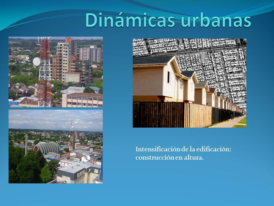 Intensificación de la edificación: construcción en altura.