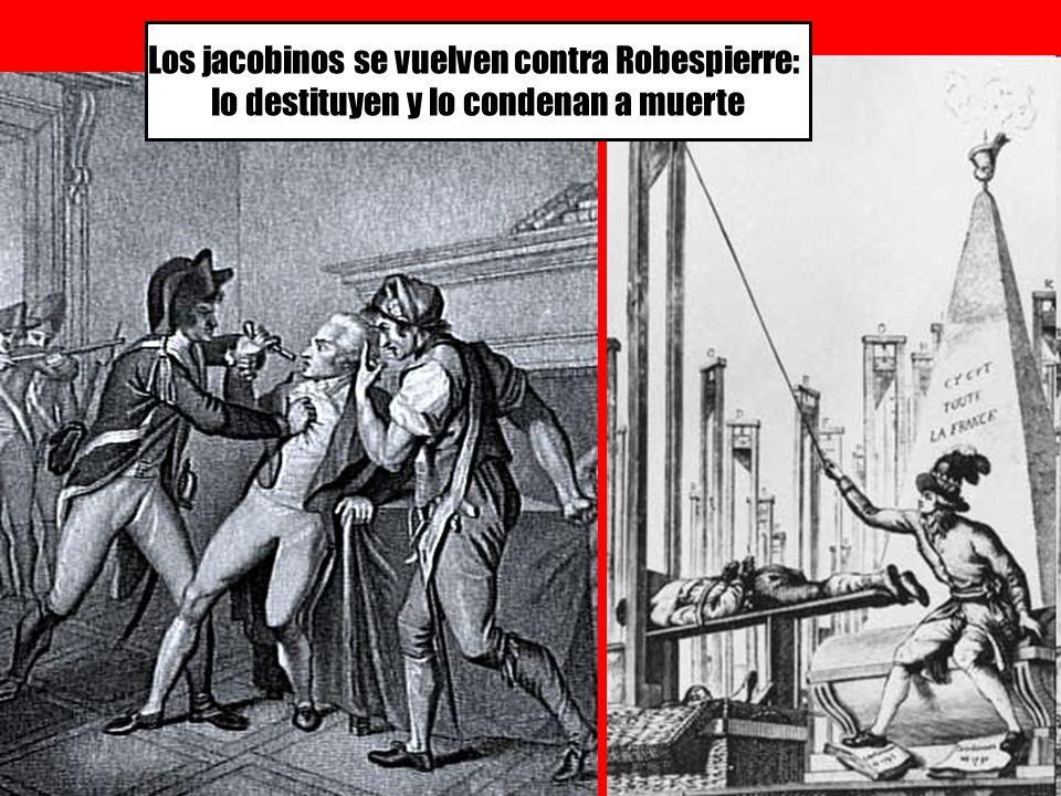 Los jacobinos se vuelven contra Robespierre: lo destituyen y lo condenan a muerte