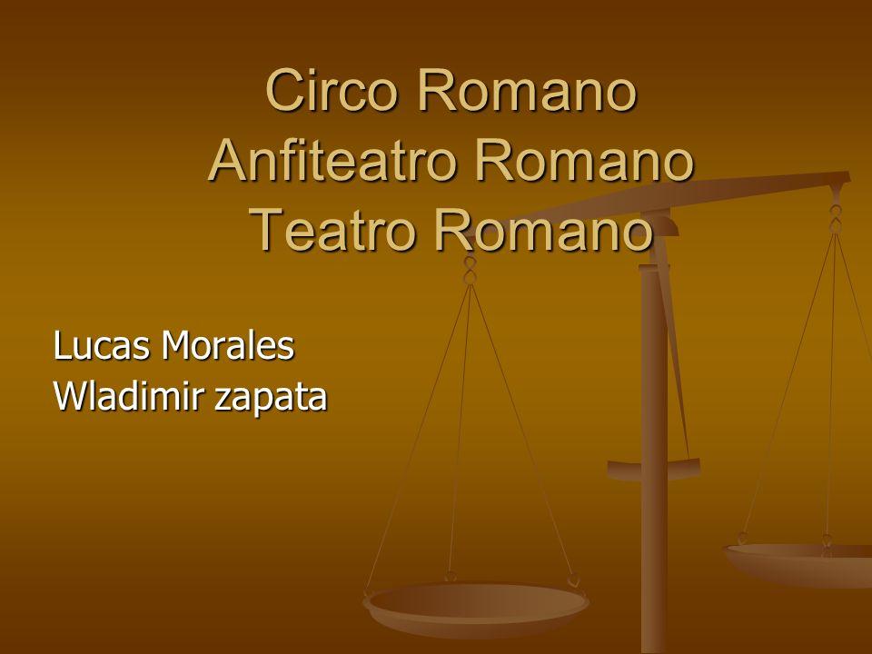 Circo Romano Anfiteatro Romano Teatro Romano Lucas Morales Wladimir zapata