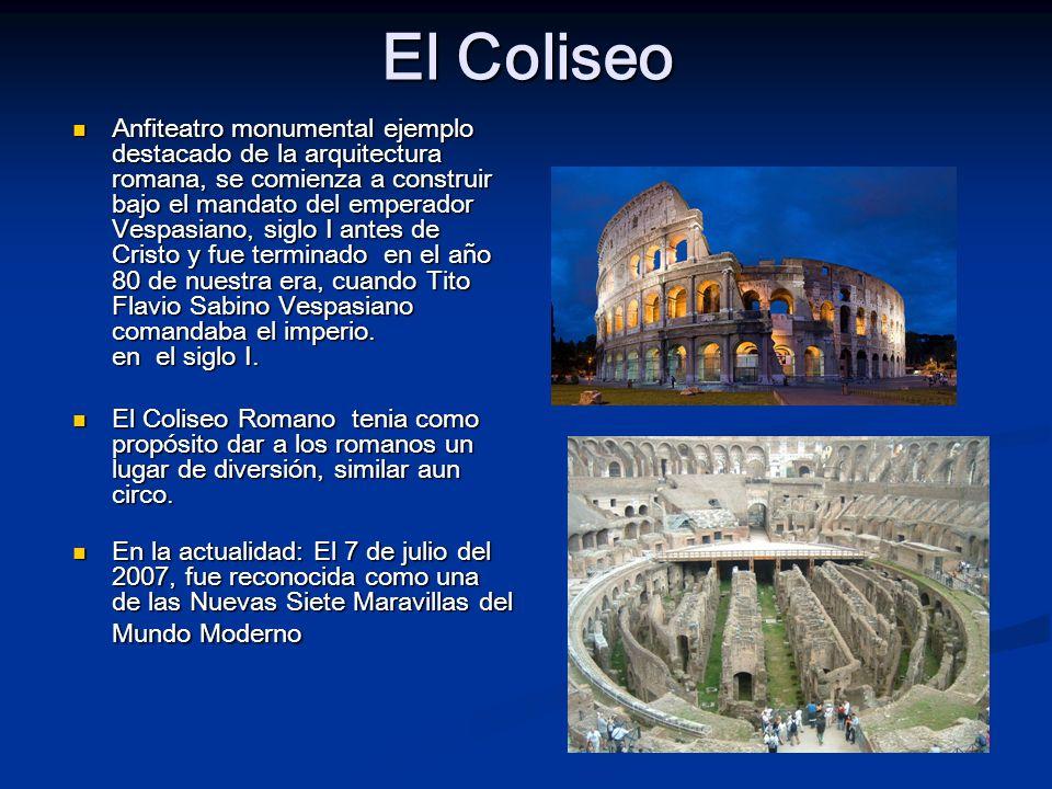 El Coliseo Anfiteatro monumental ejemplo destacado de la arquitectura romana, se comienza a construir bajo el mandato del emperador Vespasiano, siglo
