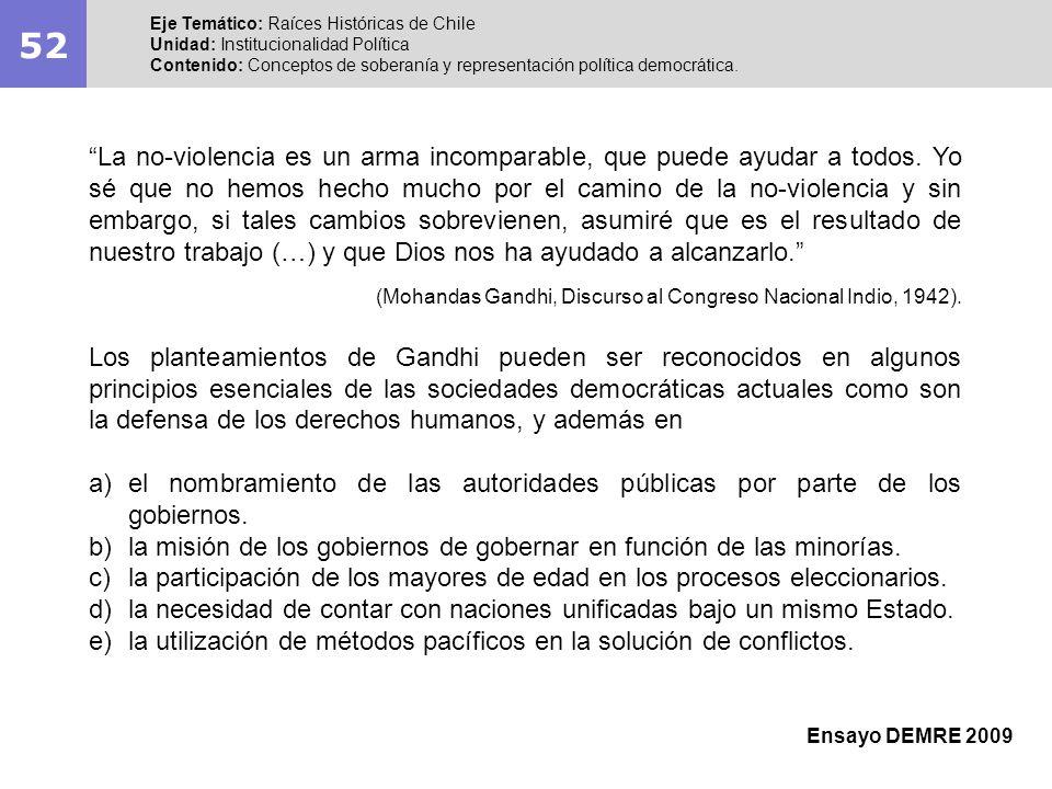 52 Eje Temático: Raíces Históricas de Chile Unidad: Institucionalidad Política Contenido: Conceptos de soberanía y representación política democrática