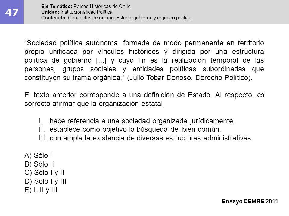 49 Eje Temático: Raíces Históricas de Chile Unidad: Institucionalidad Política Contenido: Conceptos de soberanía y representación política democrática.