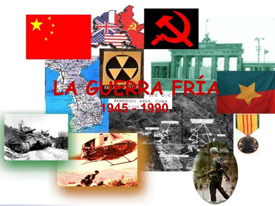 EL MUNDO DIVIDIDO Al finalizar la Segunda Guerra Mundial, la alianza entre Estados Unidos y la URSS, se desvaneció.