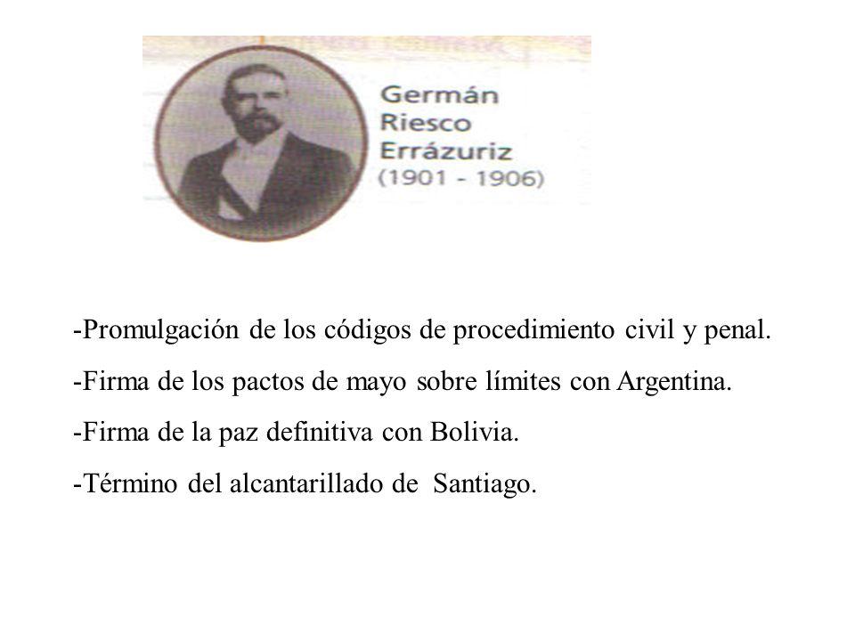 -Promulgación de los códigos de procedimiento civil y penal. -Firma de los pactos de mayo sobre límites con Argentina. -Firma de la paz definitiva con