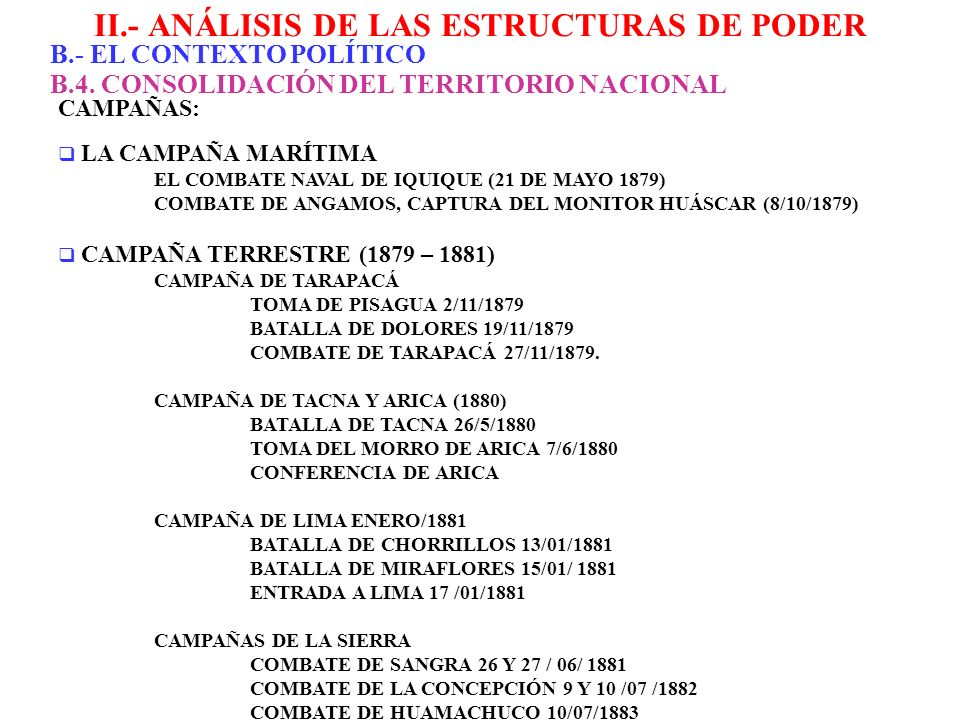 II.- ANÁLISIS DE LAS ESTRUCTURAS DE PODER B.- EL CONTEXTO POLÍTICO CAMPAÑAS: LA CAMPAÑA MARÍTIMA EL COMBATE NAVAL DE IQUIQUE (21 DE MAYO 1879) COMBATE