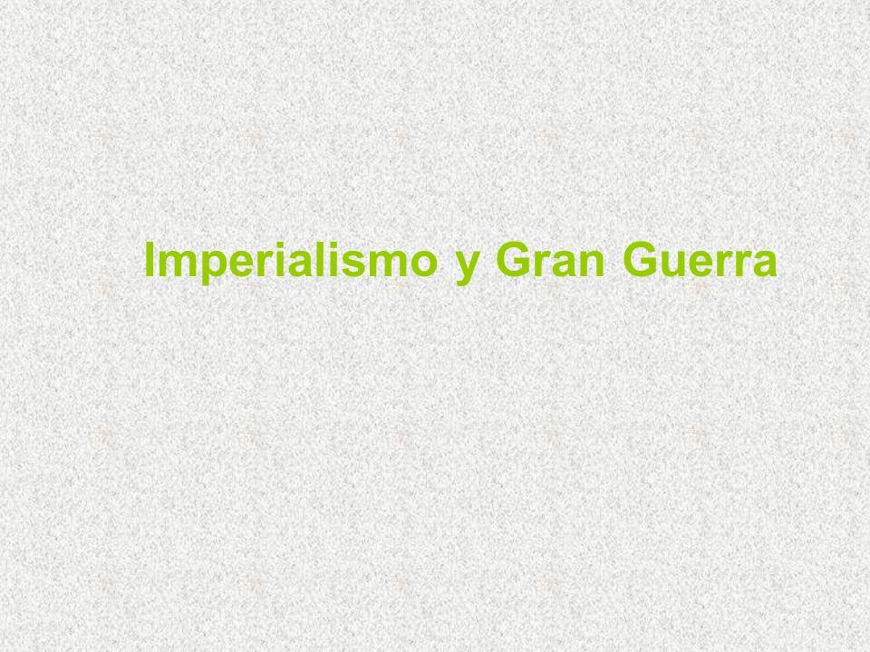 Imperialismo y Gran Guerra