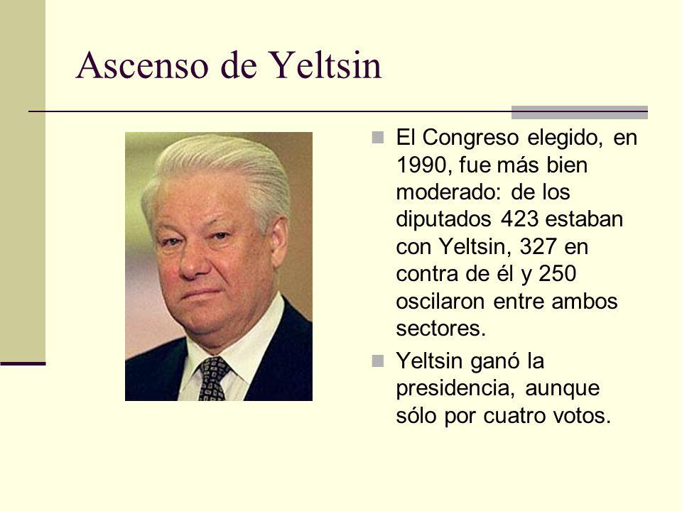 Ascenso de Yeltsin El Congreso elegido, en 1990, fue más bien moderado: de los diputados 423 estaban con Yeltsin, 327 en contra de él y 250 oscilaron