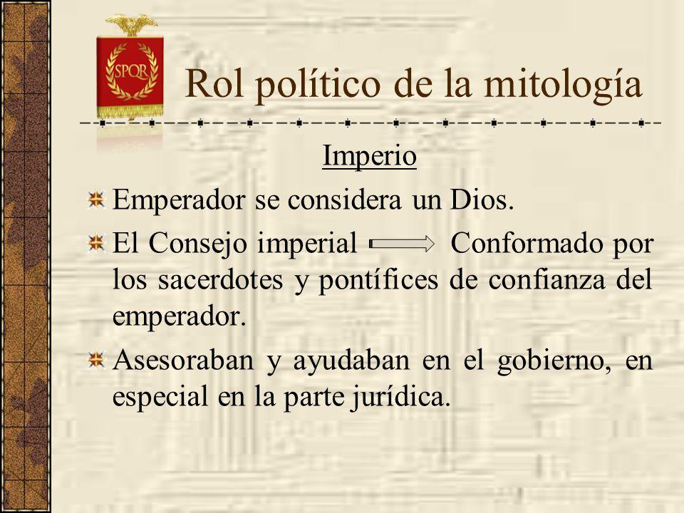 Imperio Emperador se considera un Dios. El Consejo imperial Conformado por los sacerdotes y pontífices de confianza del emperador. Asesoraban y ayudab