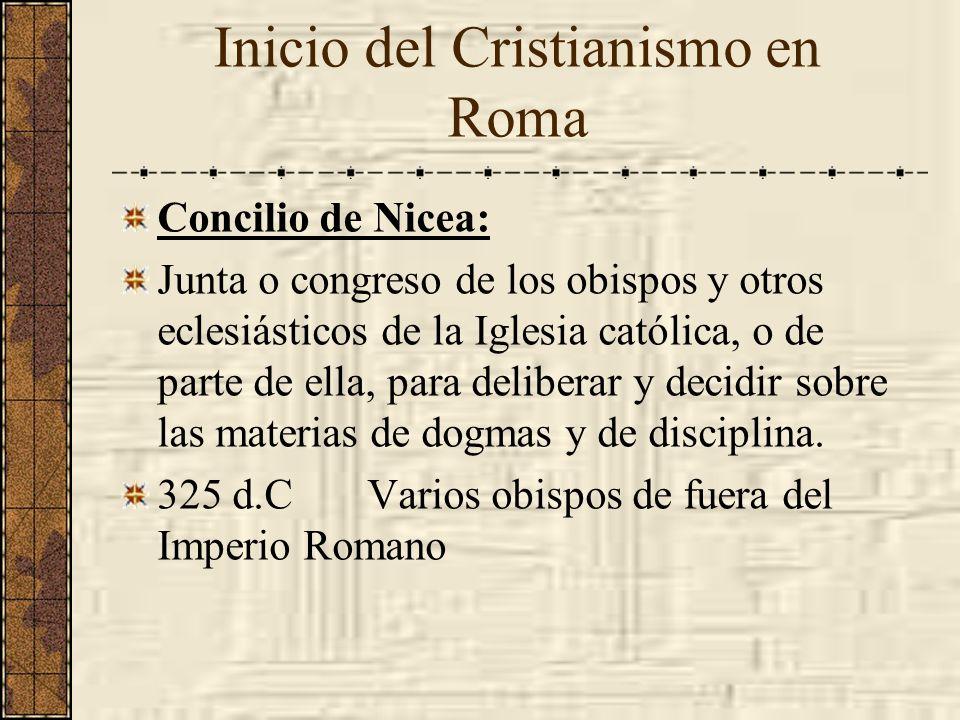 Concilio de Nicea: Junta o congreso de los obispos y otros eclesiásticos de la Iglesia católica, o de parte de ella, para deliberar y decidir sobre la