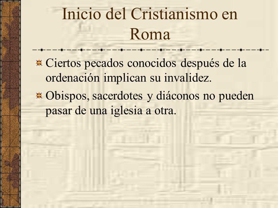 Ciertos pecados conocidos después de la ordenación implican su invalidez. Obispos, sacerdotes y diáconos no pueden pasar de una iglesia a otra. Inicio