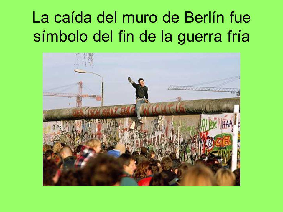 La caída del muro de Berlín fue símbolo del fin de la guerra fría
